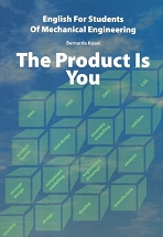 The product is you: English for students of mechanical engineering